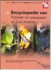 Encyclopedie van parkieten en papegaaien uit Zuid Amerika