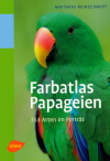 Farbatlas Papageien